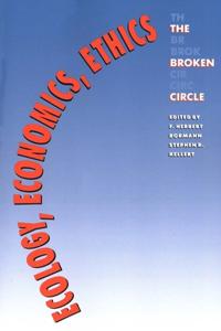 Ecology, Economics, Ethics
