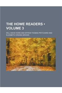 The Howe Readers (Volume 3)