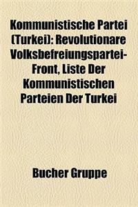 Kommunistische Partei (Turkei): Revolutionare Volksbefreiungspartei-Front, Liste Der Kommunistischen Parteien Der Turkei