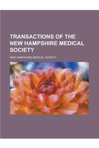 Transactions of the New Hampshire Medical Society
