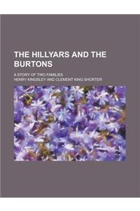 The Hillyars and the Burtons; A Story of Two Families