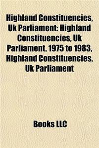 Highland Constituencies, UK Parliament: Highland Constituencies, UK Parliament, 1975 to 1983, Highland Constituencies, UK Parliament