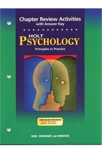 Holt Psychology: Principles in Practice: Chapter Review Activities with Answer Key