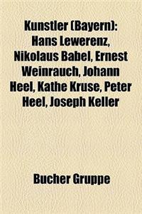 Kunstler (Bayern): Mahirwan Mamtani, Rainer Bertram, Hans Lewerenz, Peter Heel, Hermann Stockmann, Joseph Stapf, Nikolaus Babel, Martin F