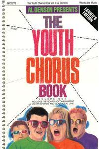 Youth Chorus Book: Volume One