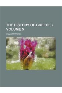 The History of Greece (Volume 5)