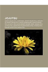 Jojutsu: Shinto Muso-Ryu, Shintaido, Shint Mus -Ry, History of Shint Mus -Ry, Mus Gonnosuke, Shint Mus -Ry Jo Kata