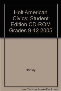 Holt American Civics: Student Edition CD-ROM Grades 9-12 2005