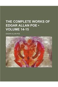 The Complete Works of Edgar Allan Poe (Volume 14-15)