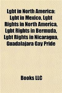 Lgbt in North America: Lgbt in Mexico, Lgbt Rights in North America, Lgbt Rights in Bermuda, Lgbt Rights in Nicaragua, Guadalajara Gay Pride