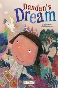 Dandan's Dream (Child Sent to the South Pole)