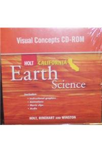 Holt Science & Technology California: Visual Concepts CD-ROM Grade 7 Earth Science