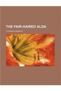 The Fair-Haired Alda