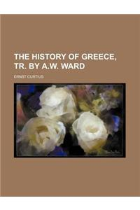 The History of Greece, Tr. by A.W. Ward