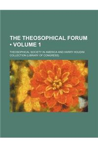 The Theosophical Forum (Volume 1)