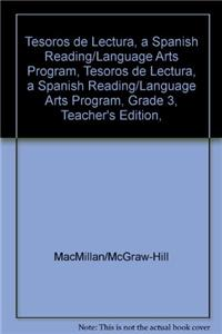 Tesoros de Lectura, a Spanish Reading/Language Arts Program, Grade 3, Teacher's Edition, Unit 5