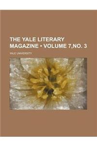 The Yale Literary Magazine (Volume 7, No. 3)