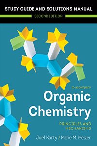 Organic Chemistry: Principles and Mechanisms