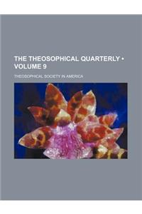 The Theosophical Quarterly (Volume 9)