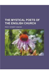 The Mystical Poets of the English Church