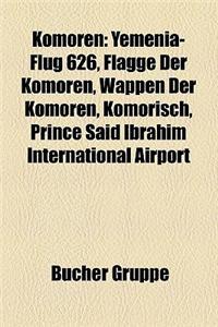 Komoren: Yemenia-Flug 626, Flagge Der Komoren, Wappen Der Komoren, Komorisch, Prince Said Ibrahim International Airport