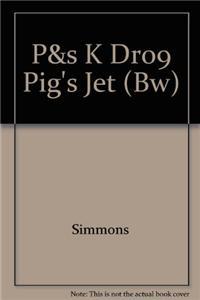 P&s K Dr09 Pig's Jet (Bw)