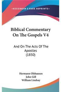 Biblical Commentary On The Gospels V4