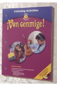 Holt ?Ven Conmigo!: Listening Activity Level 3