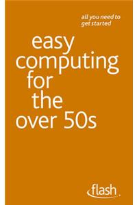 Easy Computing for the Over 50s