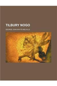 Tilbury Nogo