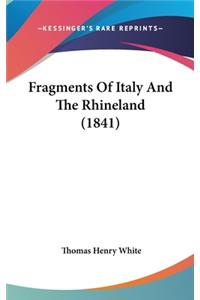Fragments of Italy and the Rhineland (1841)