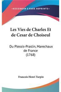 Les Vies de Charles Et de Cesar de Choiseul