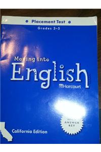 Harcourt School Publishers Moving Into English: Placement Test Grade 3-5