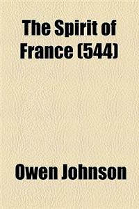 The Spirit of France (Volume 544)