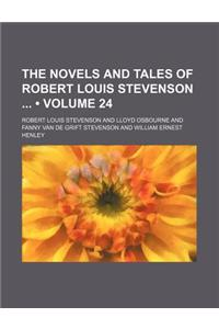 The Novels and Tales of Robert Louis Stevenson (Volume 24)