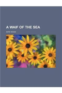 A Waif of the Sea