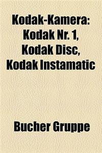 Kodak-Kamera: Kodak NR. 1, Kodak Disc, Kodak Instamatic