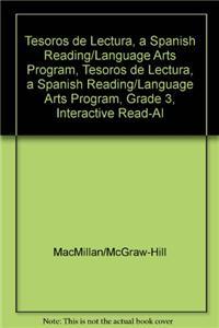 Tesoros de Lectura, a Spanish Reading/Language Arts Program, Grade 3, Interactive Read-Aloud Anthology