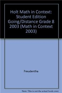 Holt Math in Context: Student Edition Going/Distance Grade 8 2003