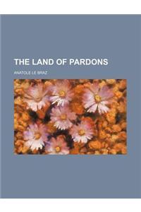 The Land of Pardons