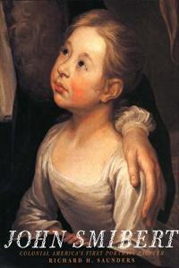 John Smibert: Colonial Americas First Portrait Painter