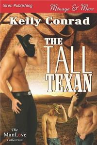 Tall Texan (Siren Publishing Menage and More Manlove)
