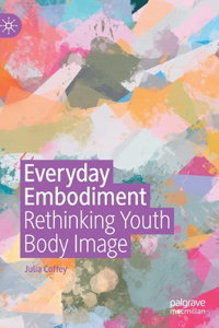 Everyday Embodiment