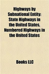Highways by Subnational Entity: State Highways in the United States, Numbered Highways in the United States