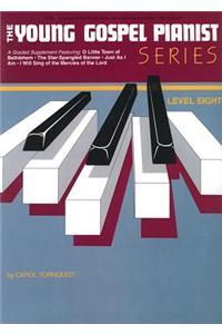 Young Gospel Pianist: Level Eight