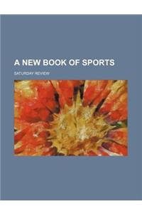 A New Book of Sports