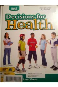 Decisions for Health: ?Student Edition? Level Green 2004