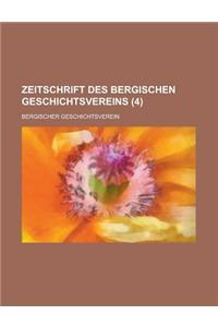 Zeitschrift Des Bergischen Geschichtsvereins (4 )