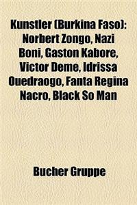 Knstler (Burkina Faso): Norbert Zongo, Nazi Boni, Gaston Kabor, Victor DM, Idrissa Oudraogo, Fanta Rgina Nacro, Black So Man