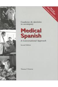 Student Activities Manual for Medical Spanish: A Conversational Approach, 2nd